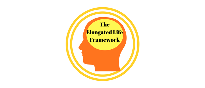 The Elongated Life Framework